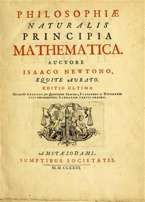 Isaac Newton Biography And Works | newton s principia a work in three books by sir isaac