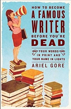 until the last dies books how to become a writer before you re dead your