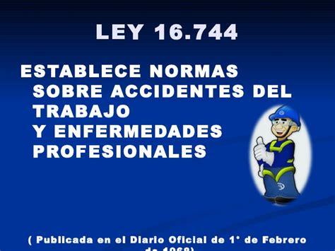 ley sobre accidentes de trabajo y enfermedades accidentes del trabajo y enfermedades profesionales