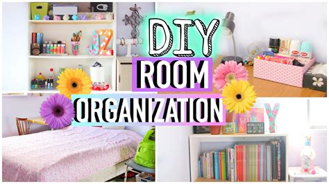 youtube organizing how to clean your room diy room organization and storage