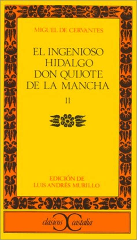 el ingenioso hidalgo don 1362069221 el ingenioso hidalgo don quijote de la mancha volume 3 by miguel de cervantes saavedra