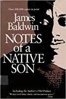 Notes Of A Baldwin Essay by Notes Of A By Baldwin Reviews Discussion Bookclubs Lists