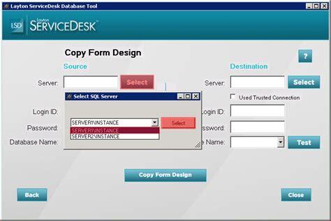 design form database layton servicedesk installation copy form design