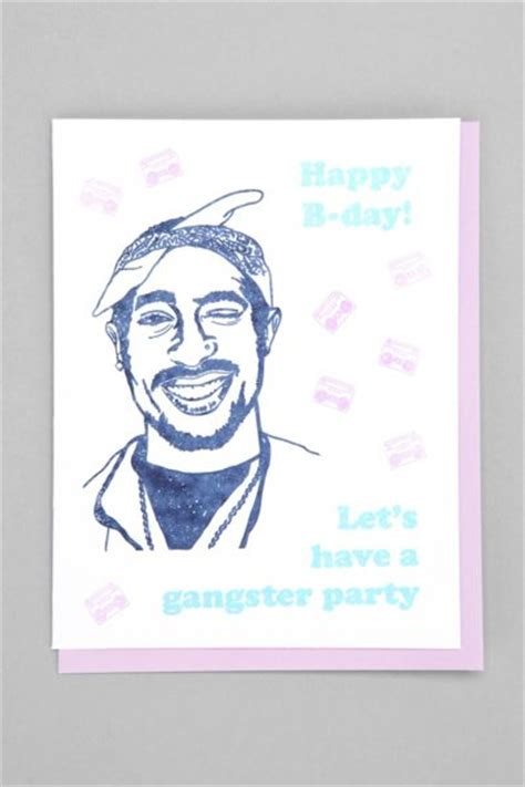Gangster Birthday Cards Tupac Gangster Party Birthday Card From Urban Outfitters