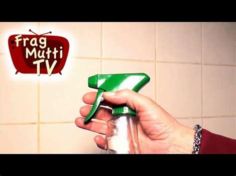 bad richtig putzen bad richtig putzen 5 hilfreiche tipps frag mutti tv