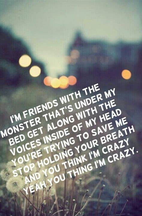 rihanna monster under my bed i m friends with the monster that s under my bed get along with the voices inside of