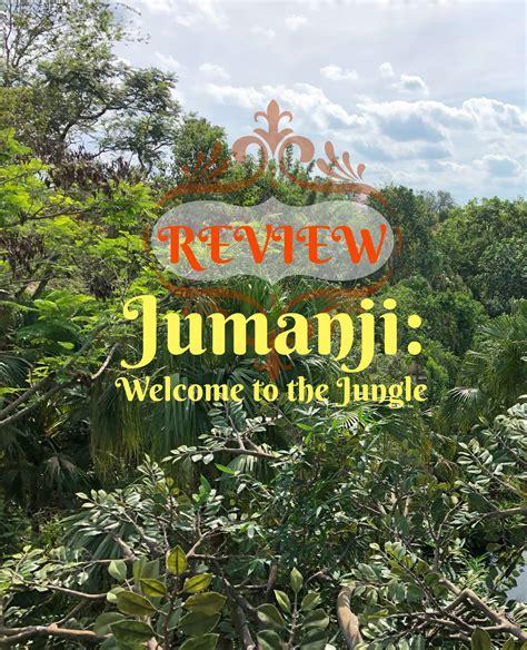 jumanji movie budget budget savvy dad movie review for jumanji welcome to the