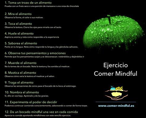 comer con mindfulness c 243 mo desarrollar una pr 225 ctica de mindful eating mindful eating espa 241 a