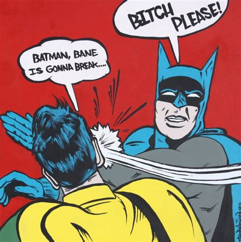 Batman And Robin Slap Meme - 1000 images about batman on pinterest batman vs