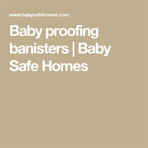baby proofing banisters 1000 ideas about banisters on pinterest stairs bannister ideas and staircase ideas