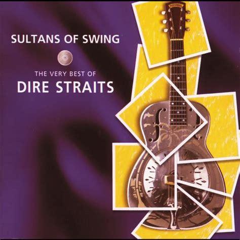 sultans of swing album discographie de dire straits universal