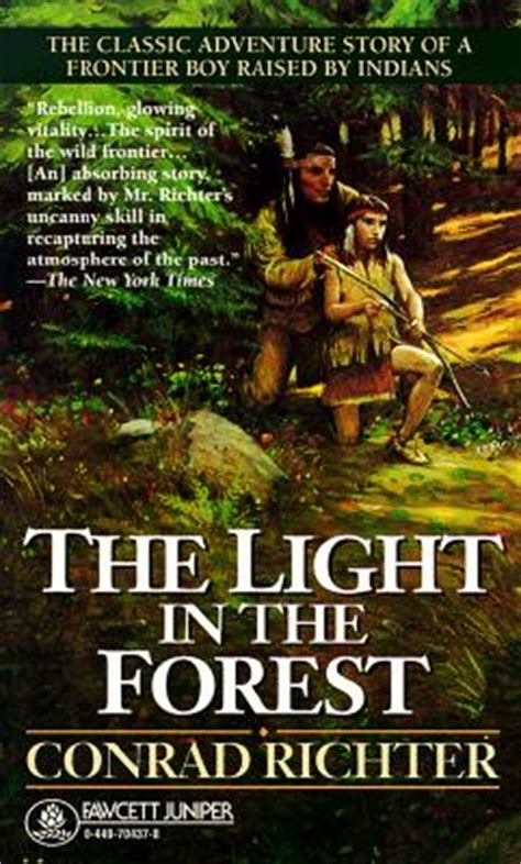 The Light In The Forest by The Light In The Forest Mass Market Paperback Tattered