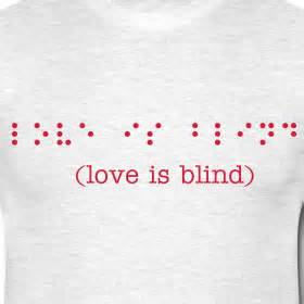 images of love is blind braille the wandering mind