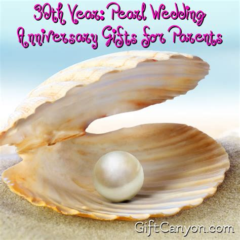 Wedding Anniversary Gift For Parents by 30th Year Pearl Wedding Anniversary Gifts For Parents