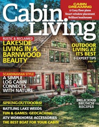 cabin living magazine april 2016 issue get your digital copy