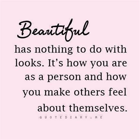 Ways To Look As As Your Gorgeous Friend by Physical Appearance Quotes Quotesgram