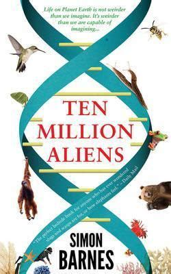 10 Best Books To Flip Through In Barnes And Noble by Ten Million Aliens Simon Barnes 9781780722436