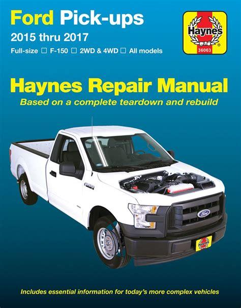 Ford Full Size F 150 Haynes Repair Manual 2015 2017