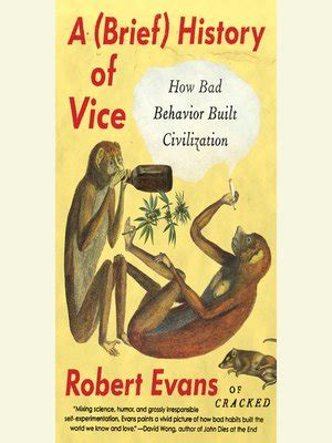 Pdf Brief History Vice Behavior Civilization by A Brief History Of Vice By Robert 183 Overdrive