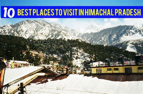 places  visit  himachal pradesh  travel