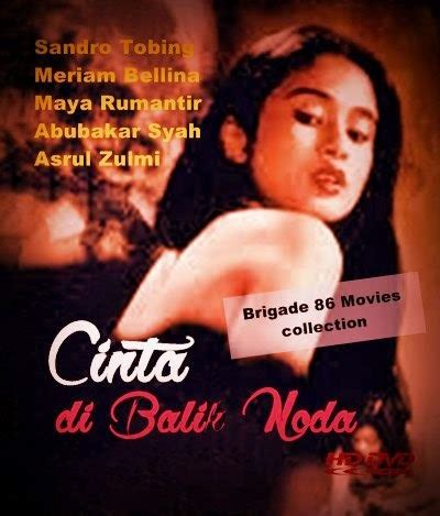 film cinta hot cinta di balik noda 1984 brigade 86 indonesian movies