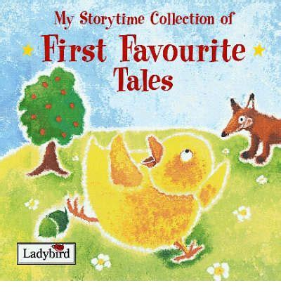first favourite tales little my storytime collection of first favourite tales mandy ross et al sam childs et al
