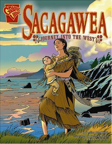 a picture book of sacagawea image gallery sacagawea journey