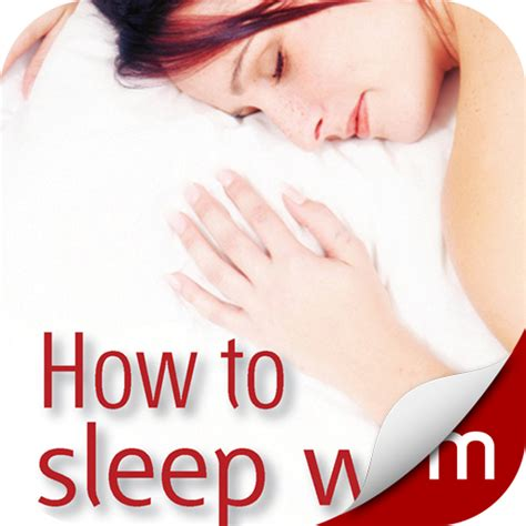 how to sleep comfortably com how to sleep well appstore for android