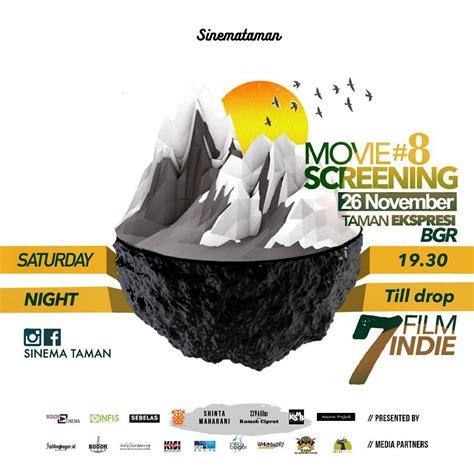 cineplex bogor movie screening sinema taman bogor infoscreening