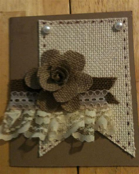 Burlap Roses Handmade - handmade card with burlap i made the burlap flower