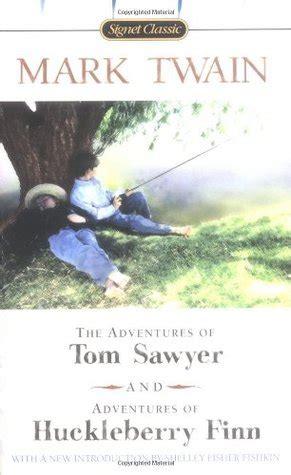 adventures  tom sawyer adventures  huckleberry finn  mark twain reviews
