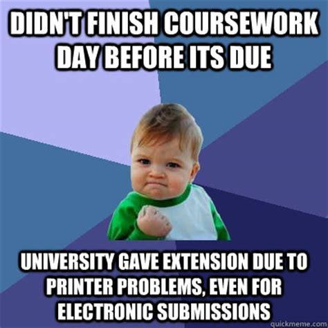 College Printer Meme - didn t finish coursework day before its due university