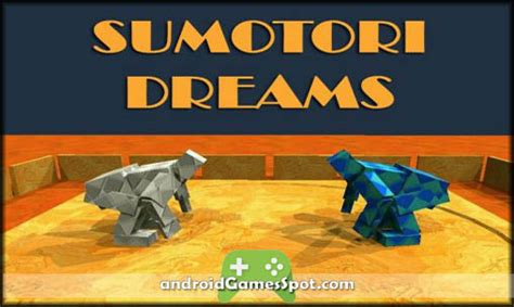 sumotori dreams apk sumotori dreams android apk free