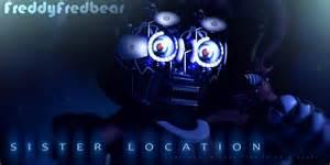 Fnaf sister location fan made version sister location