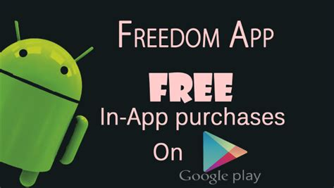 freedom apk official site freedom v1 0 7 apk hack 2015 free