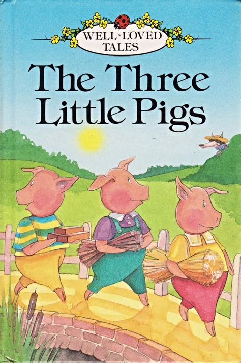 three pigs story book with pictures ladybird book the three pigs well loved tales