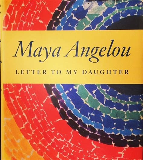 Angelou Letter To My