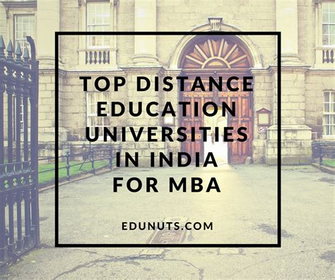 What Is Mba In Education by Top Distance Education Universities In India For Mba
