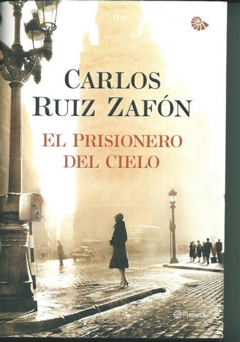 libro el prisionero del cielo el prisionero del cielo foto xxl mujerdeelite