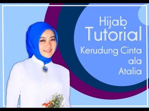 tutorial hijab atalia praratya tutorial hijab ala atalia youtube