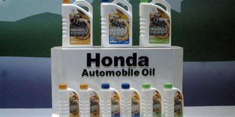 Oli Honda Mobilio Oli Baru Khusus Mobil Honda Otosia