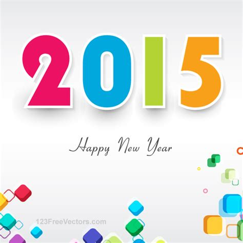 happy new year 2015 vector free happy new year 2015 colorful vector background design