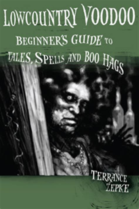 palmettos pluff mud tales of a lost lowcountry books a beginner s guide to lowcountry voodoo tales spells and