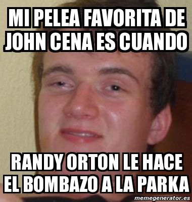 Memes De John Cena - meme personalizado mi pelea favorita de john cena es