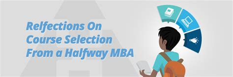 Putting Money In Fund For Mba by Reflections On Course Selection From A Halfway Mba Mpower