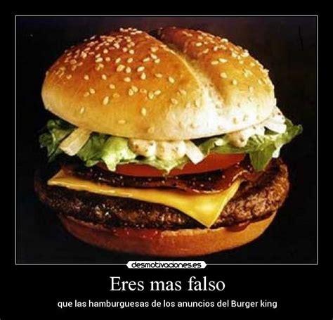 burger king aqu tu eres el king desmotivaciones im 225 genes y carteles de burger pag 3 desmotivaciones