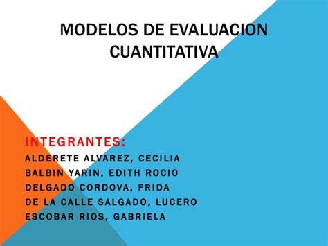 Modelo De Evaluaciã N Curricular De Modelos De Evaluacion Cuantitativa