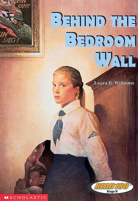 behind the bedroom wall behind the bedroom wall by laura e williams scholastic
