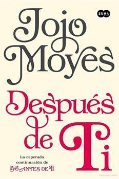 libro despus del amor leer despu 233 s de ti online de jojo moyes libro pdf gratis
