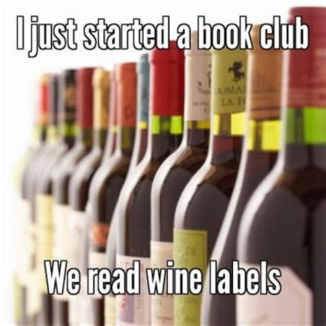 Book Club Meme - pin by margit dupree on for wine tasting party pinterest